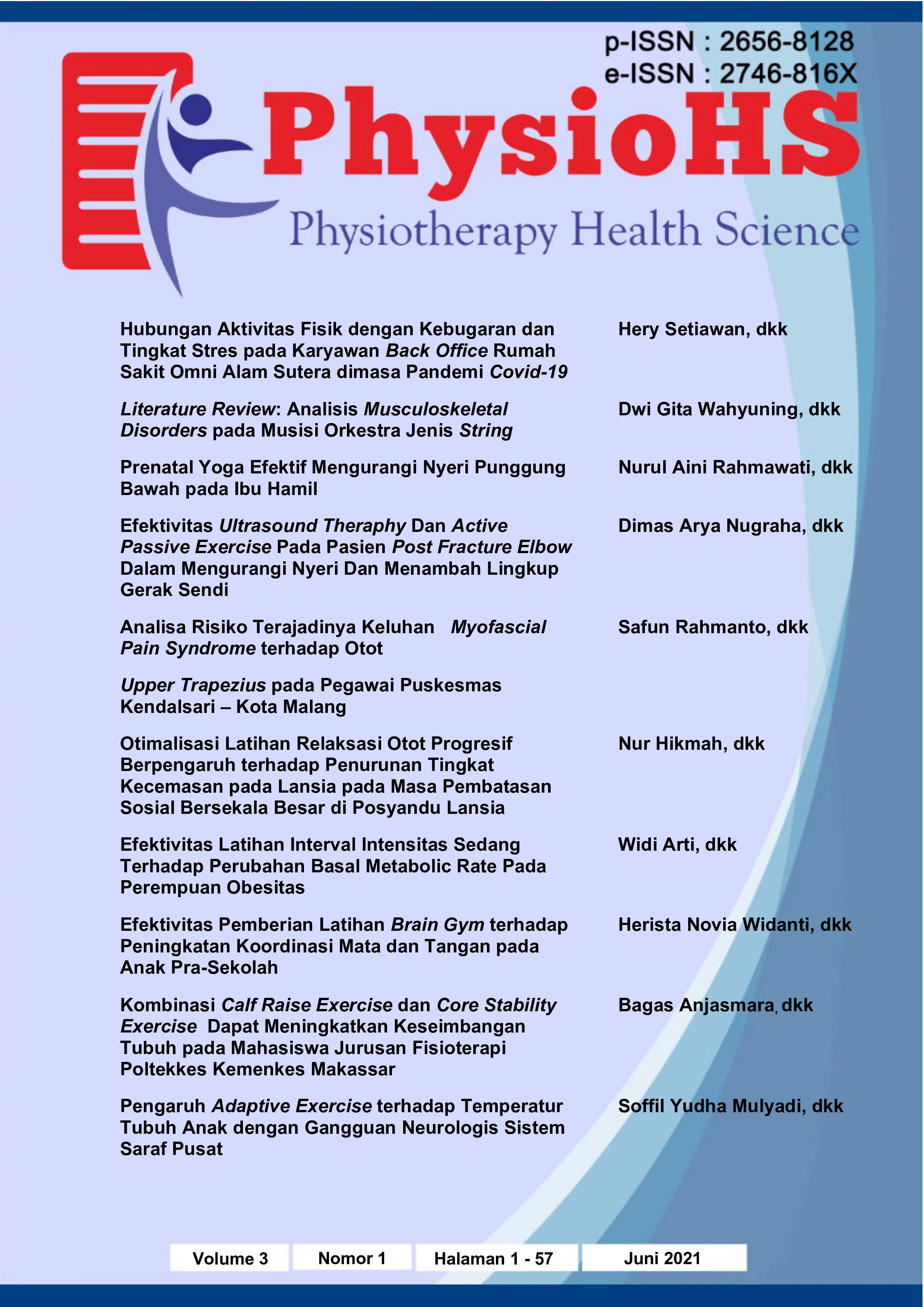 View Vol. 3 No. 1 (2021): Physiotherapy Health Science (PhysioHS) - Edisi Juni 2021