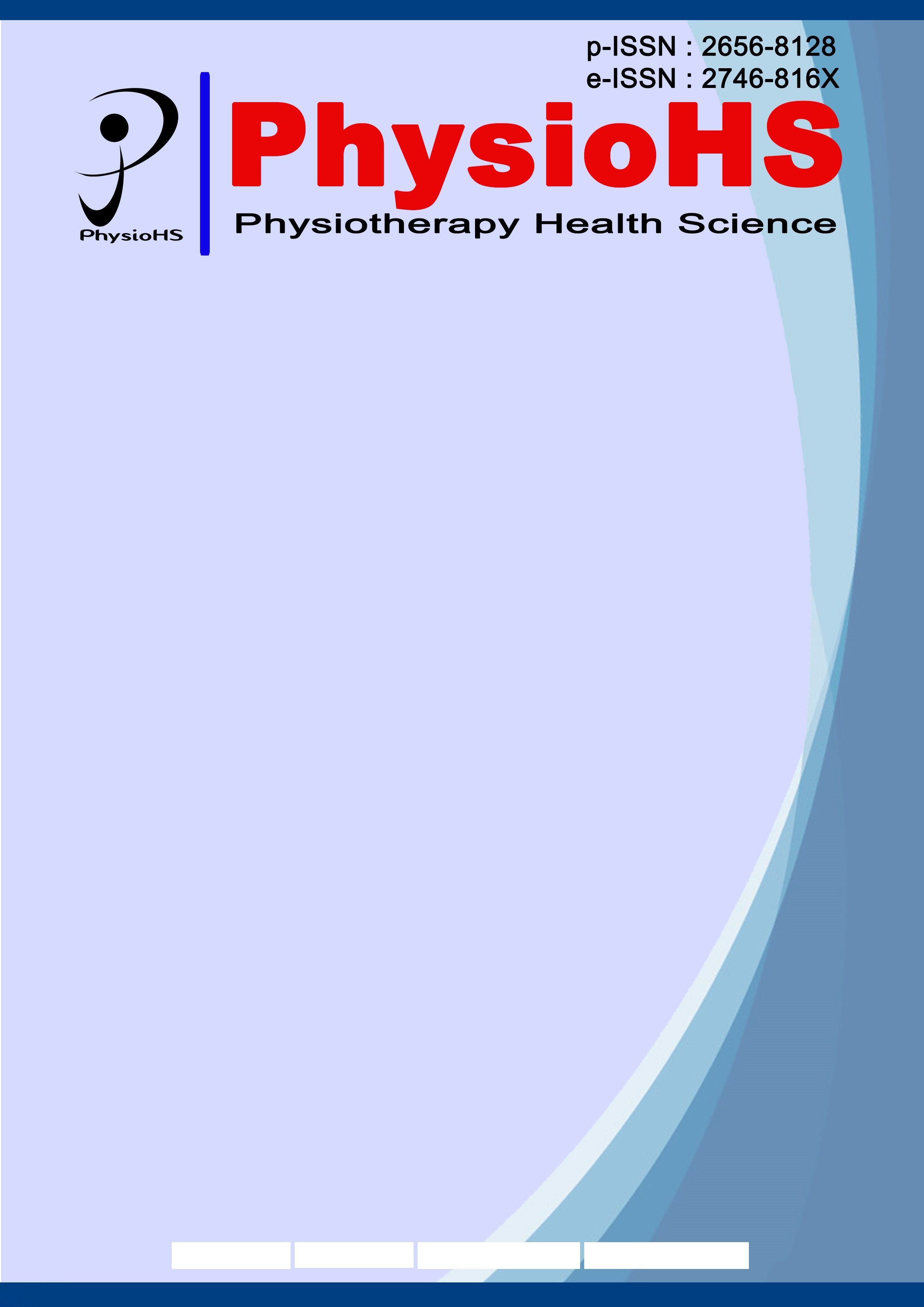View Vol. 2 No. 2 (2020): Physiotherapy Health Science (PhysioHS) - Edisi Desember 2020